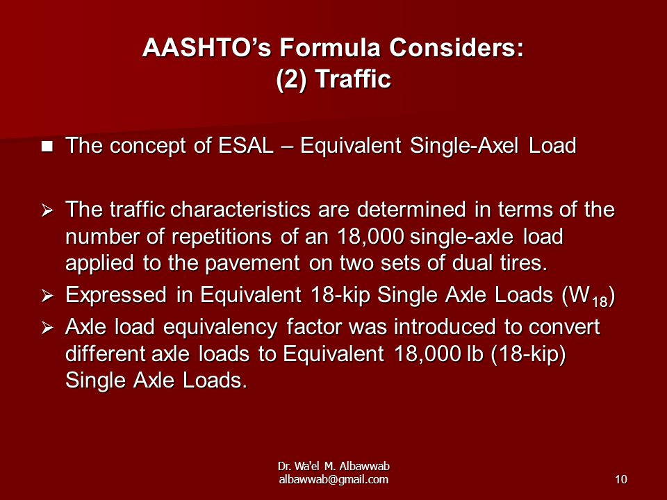 AASHTO's Formula Considers: