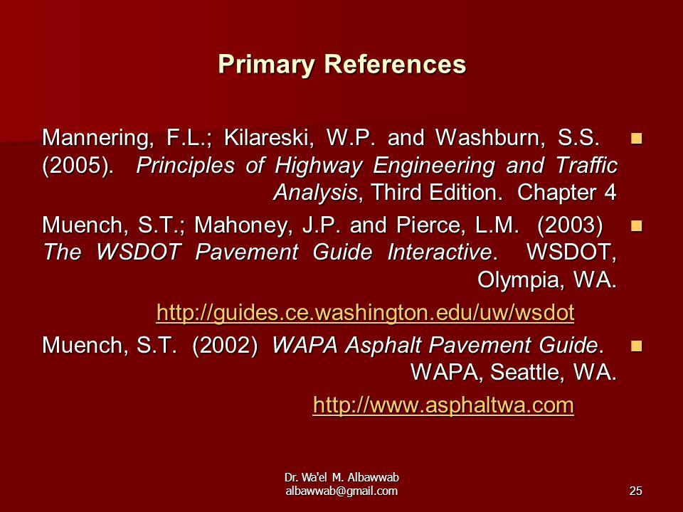 Dr. Wa el M. Albawwab albawwab@gmail.com