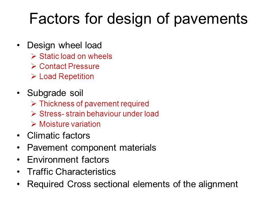 Factors for design of pavements