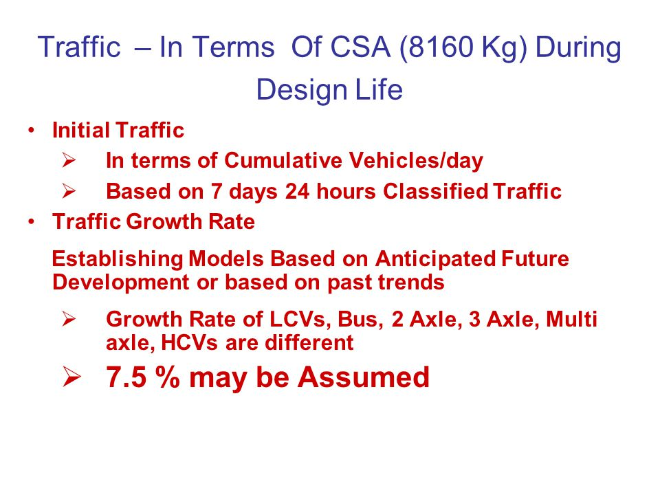 Traffic – In Terms Of CSA (8160 Kg) During Design Life