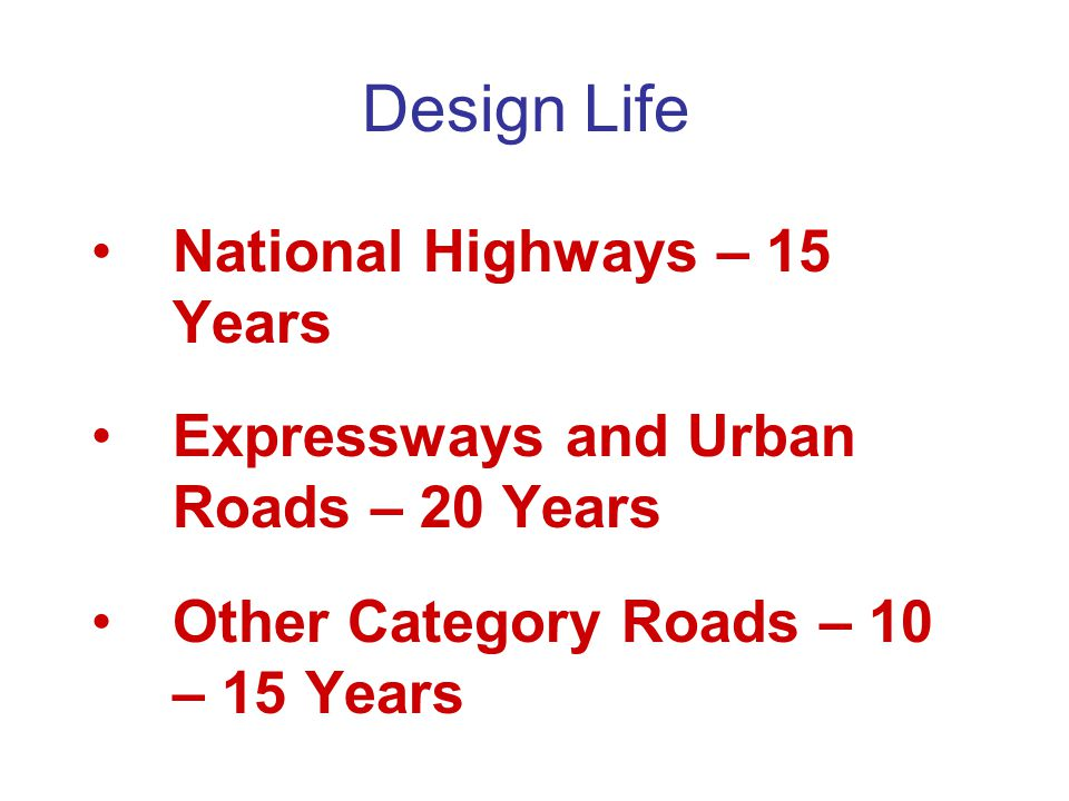 Design Life National Highways – 15 Years