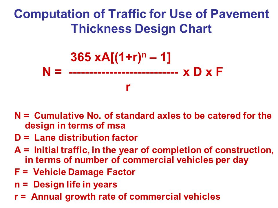 Computation of Traffic for Use of Pavement Thickness Design Chart