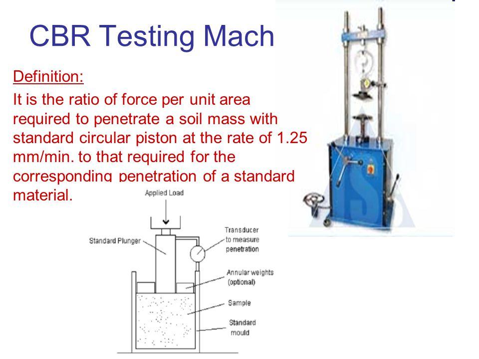 CBR Testing Machine Definition: