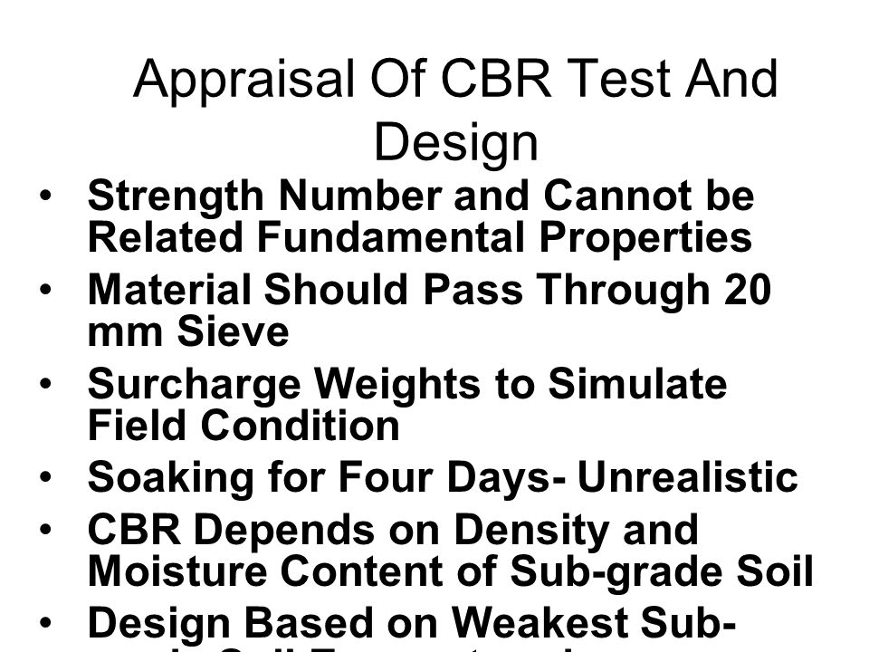 Appraisal Of CBR Test And Design