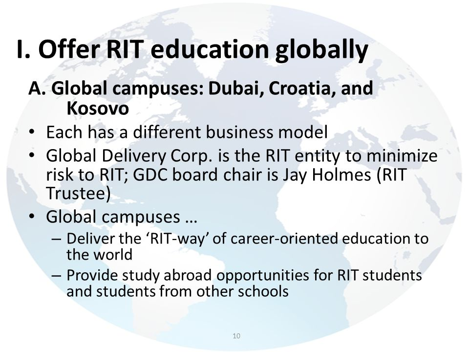 I. Offer RIT education globally