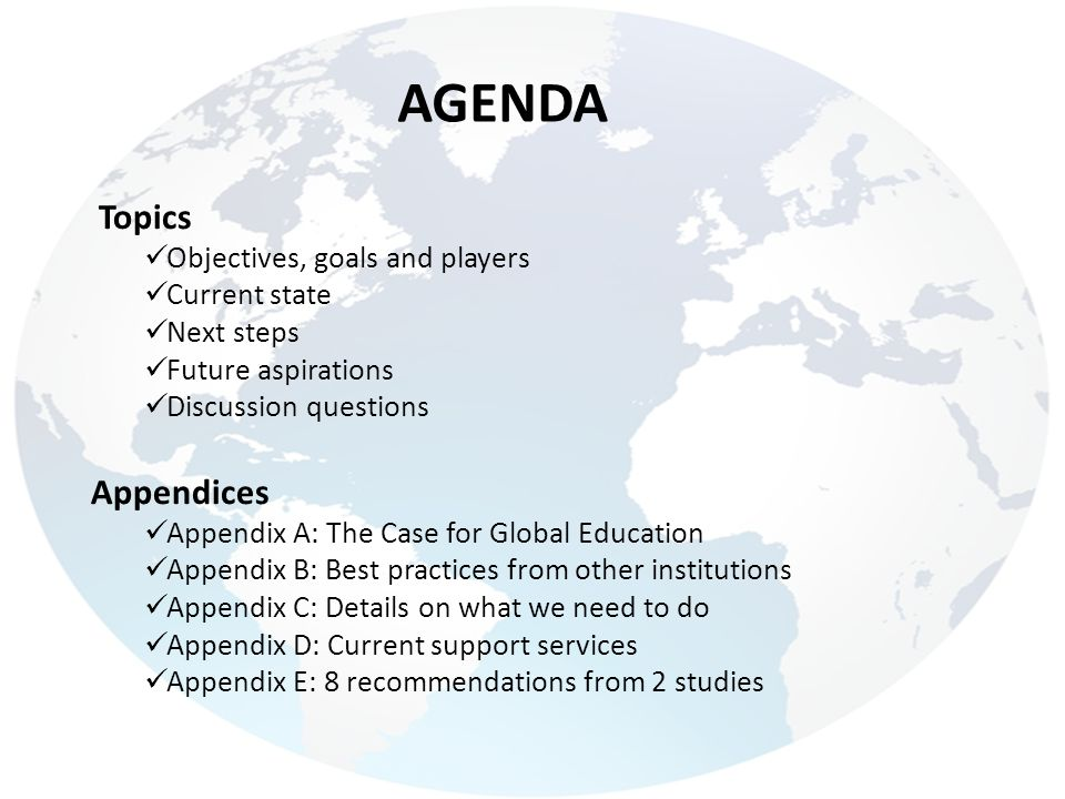 AGENDA Topics Appendices Objectives, goals and players Current state