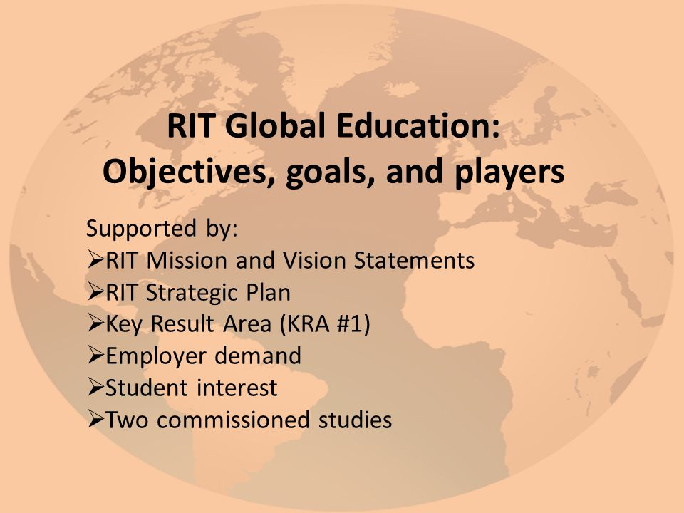 RIT Global Education: Objectives, goals, and players