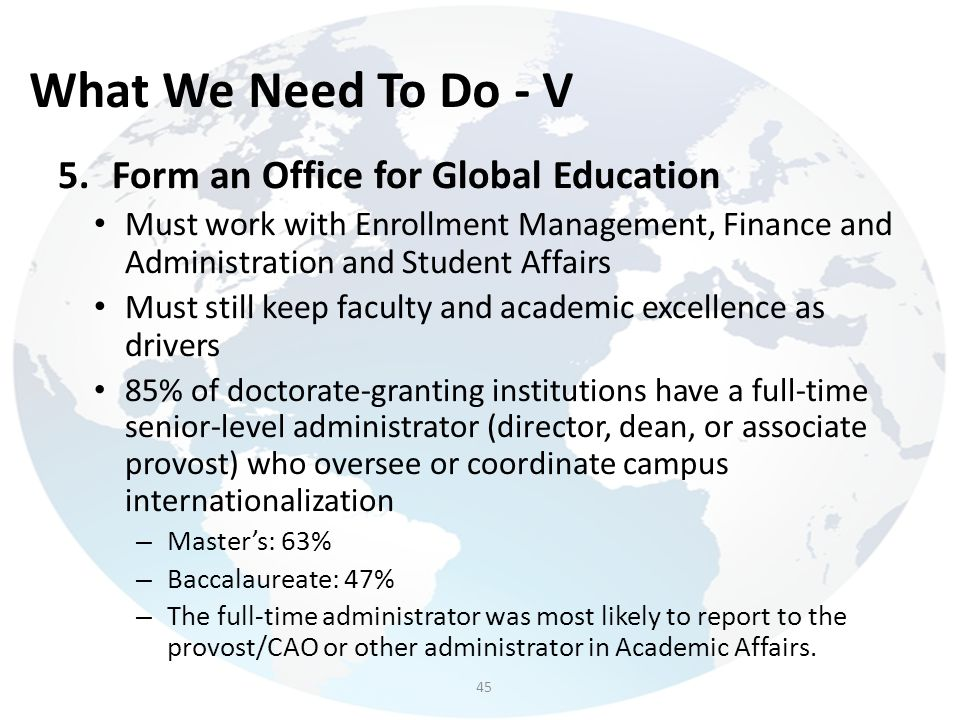 What We Need To Do - V Form an Office for Global Education