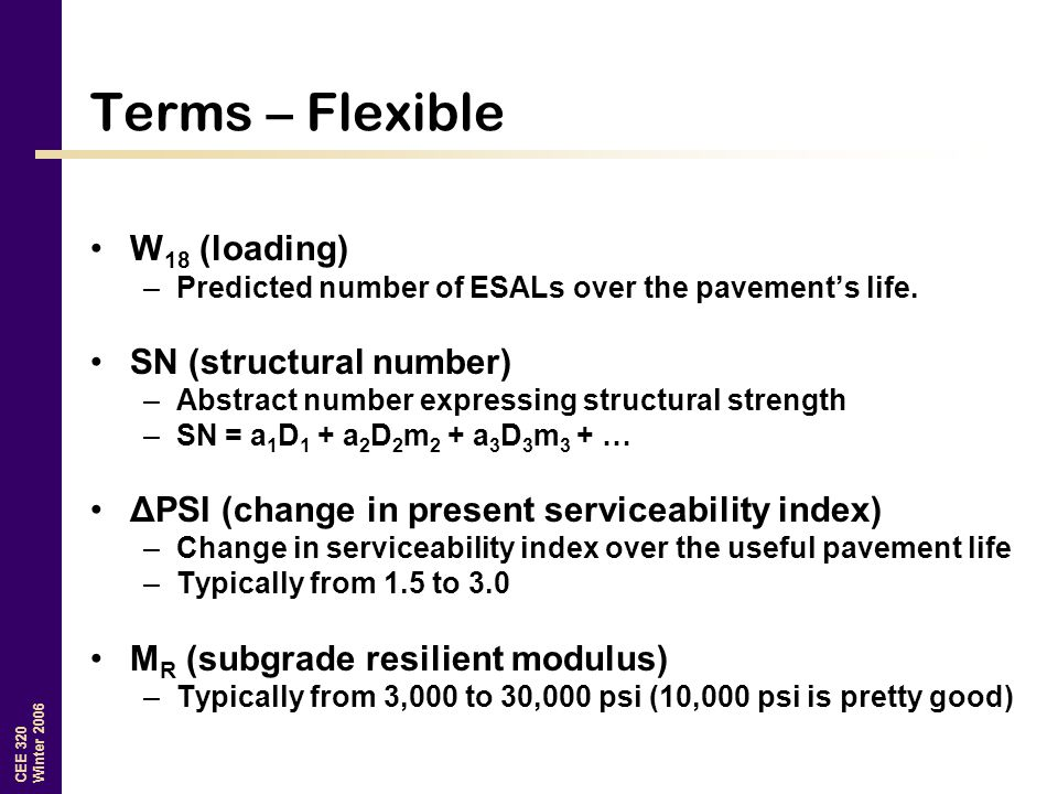 Terms – Flexible W18 (loading) SN (structural number)