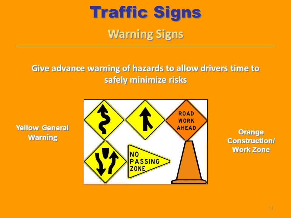 Yellow General Warning Orange Construction/Work Zone