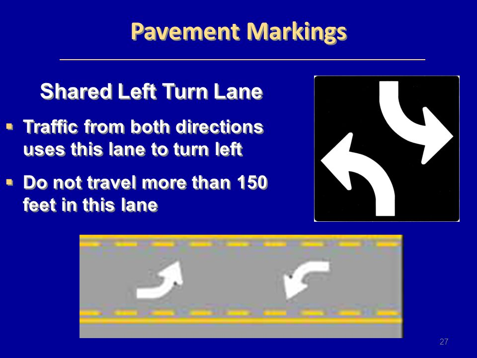 Pavement Markings Shared Left Turn Lane