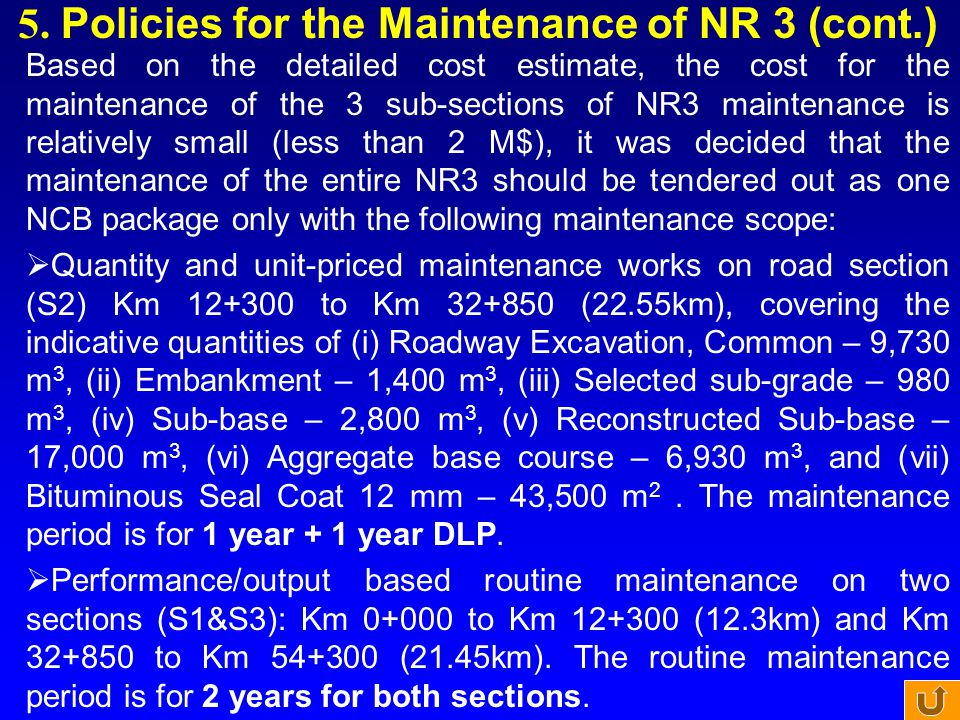 5. Policies for the Maintenance of NR 3 (cont.)