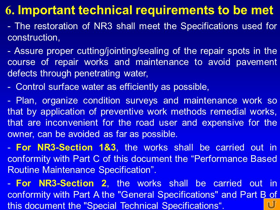 6. Important technical requirements to be met
