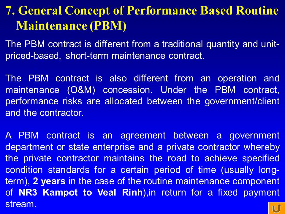 7. General Concept of Performance Based Routine Maintenance (PBM)