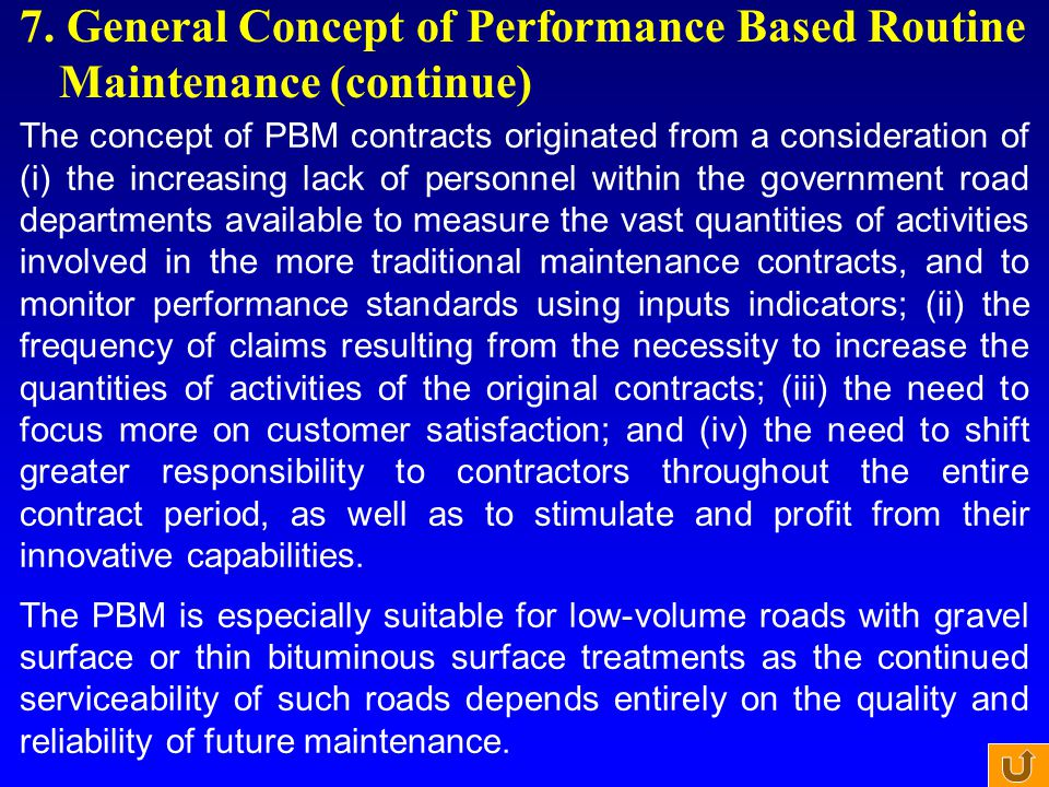 7. General Concept of Performance Based Routine Maintenance (continue)