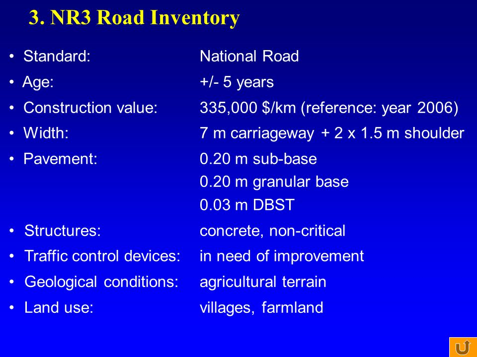 3. NR3 Road Inventory Standard: National Road Age: +/- 5 years