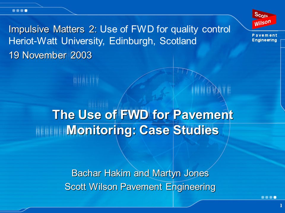 The Use of FWD for Pavement Monitoring: Case Studies