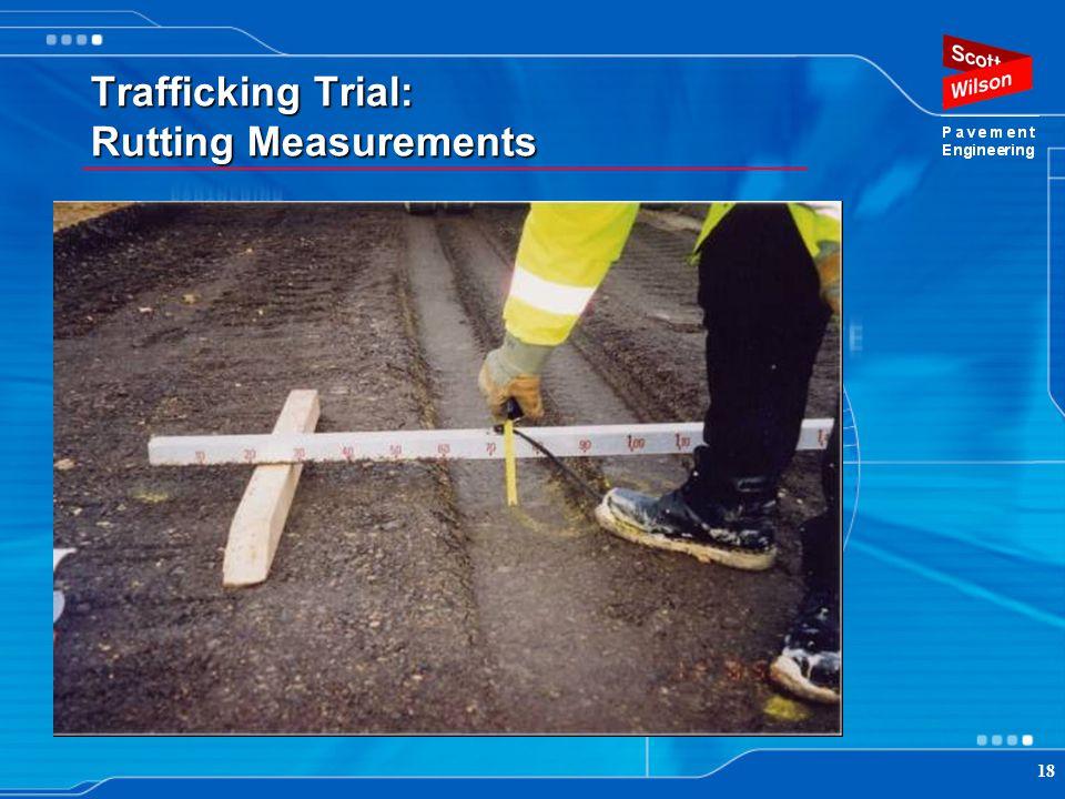 Trafficking Trial: Rutting Measurements