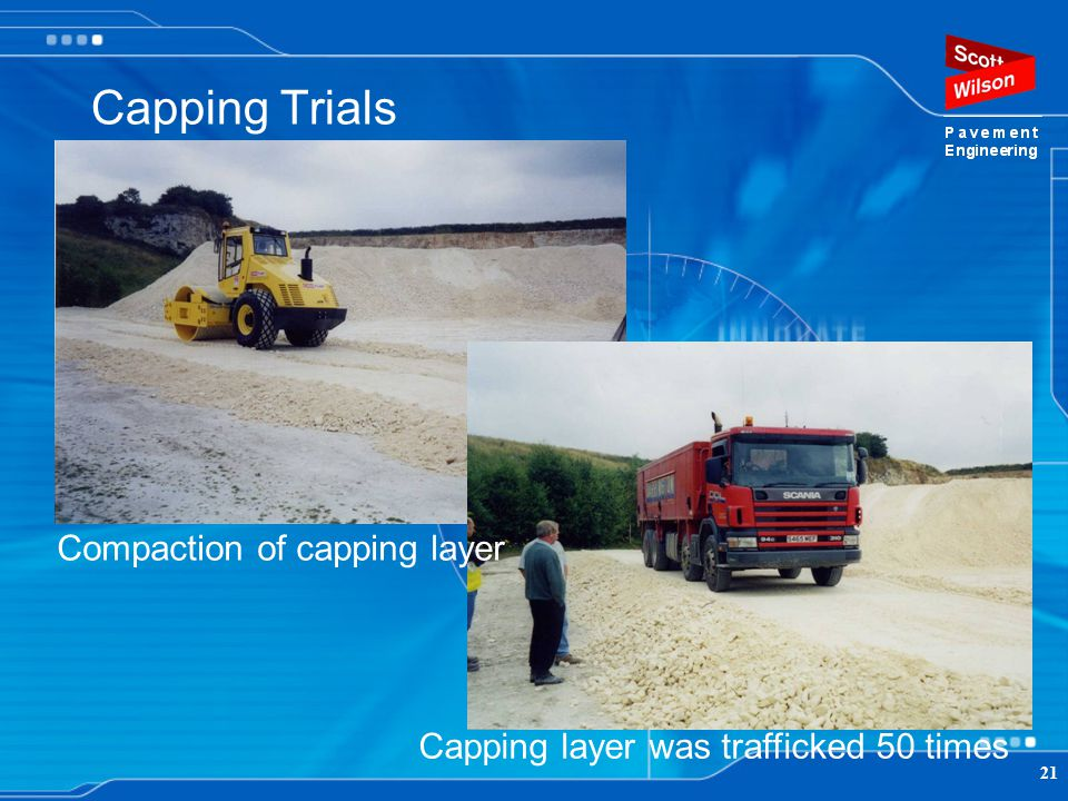 Capping Trials Compaction of capping layer