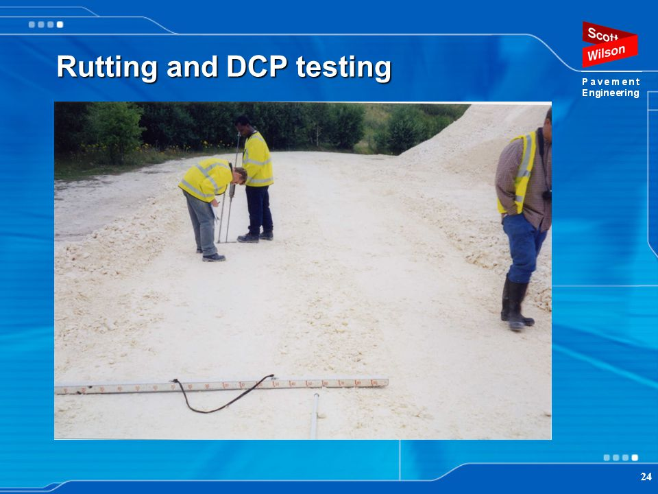 Rutting and DCP testing