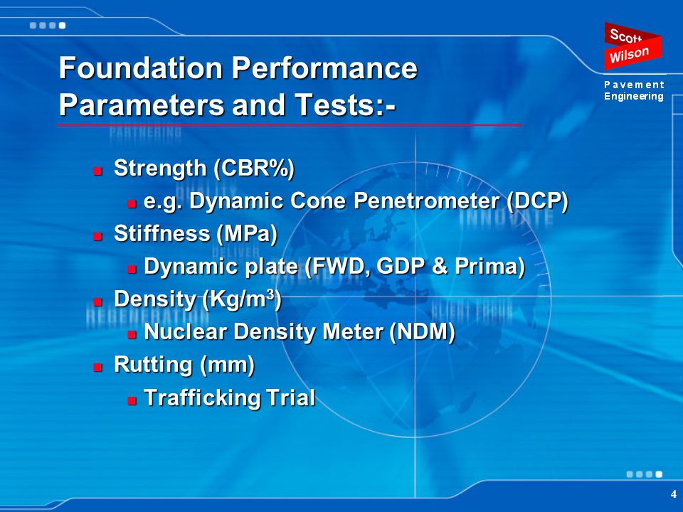 Foundation Performance Parameters and Tests:-