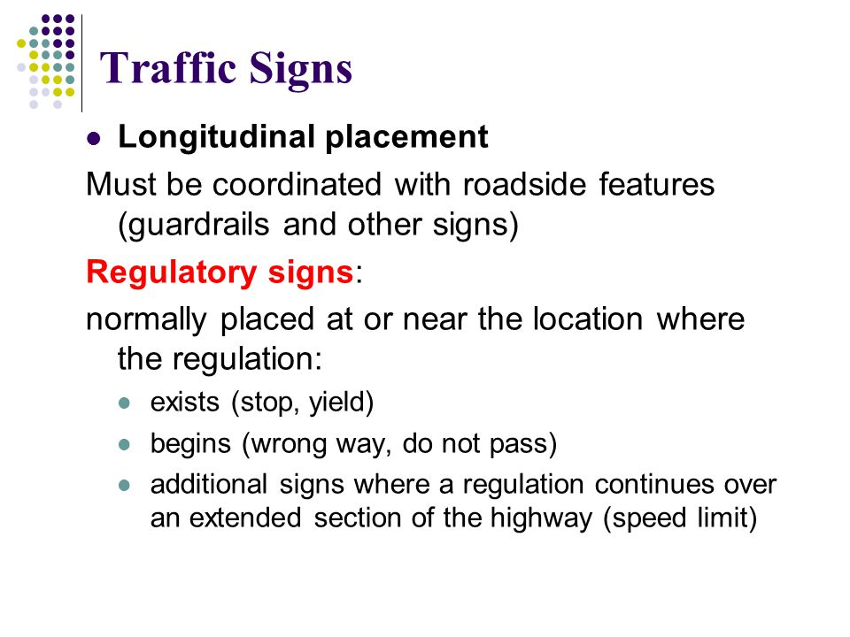 Traffic Signs Longitudinal placement