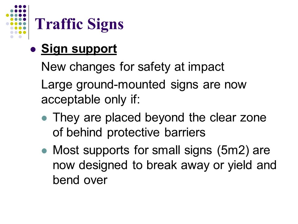 Traffic Signs Sign support New changes for safety at impact