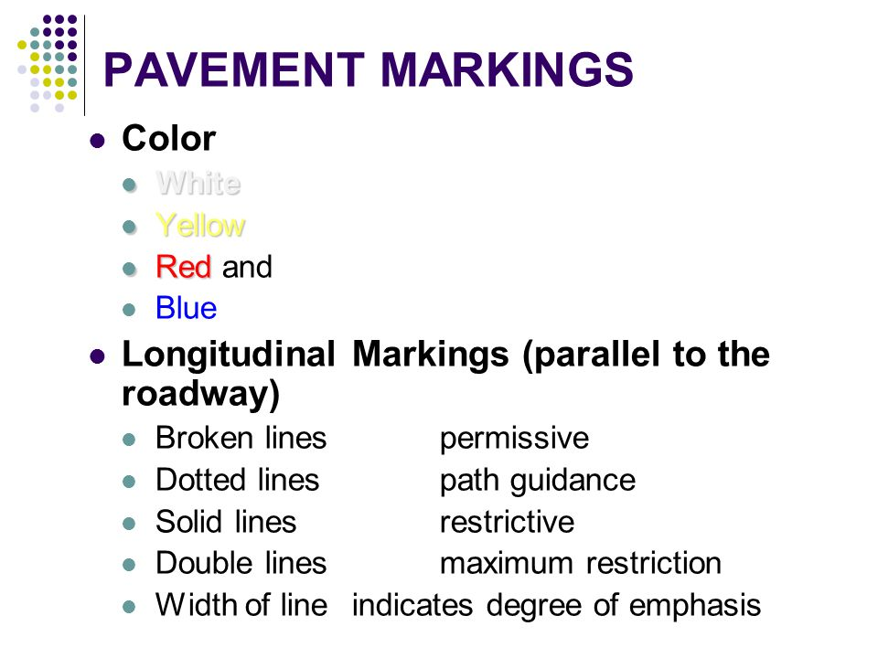 PAVEMENT MARKINGS Color