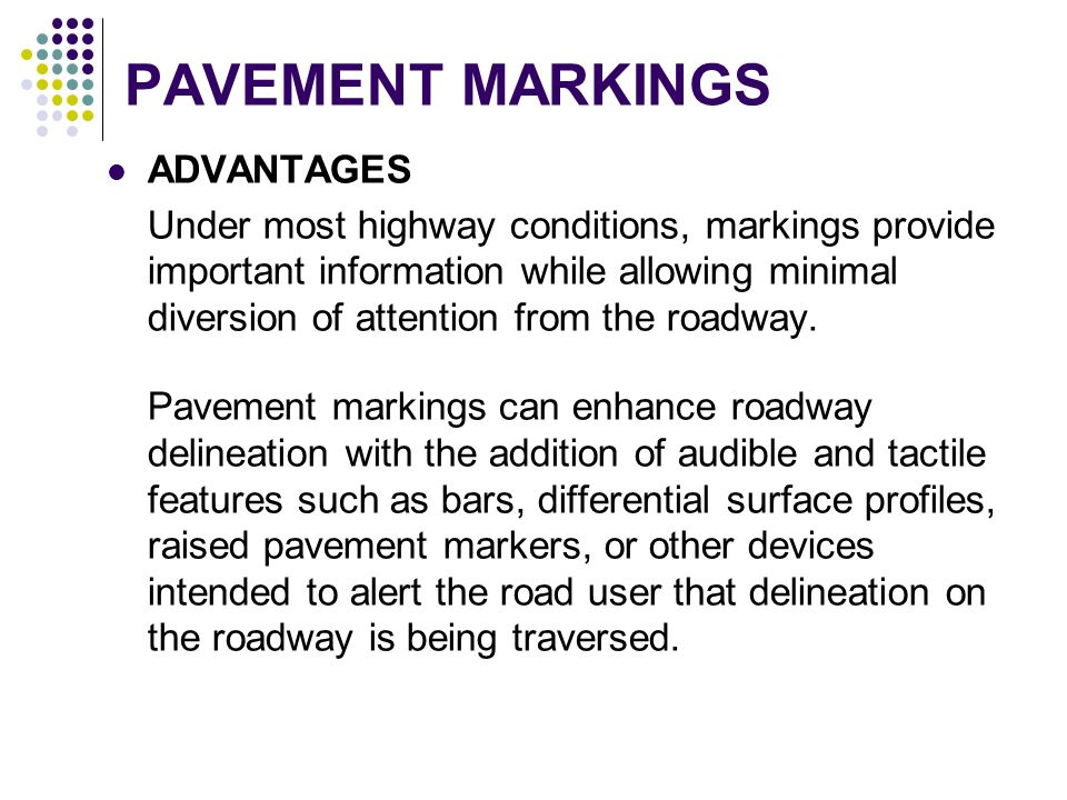 PAVEMENT MARKINGS ADVANTAGES