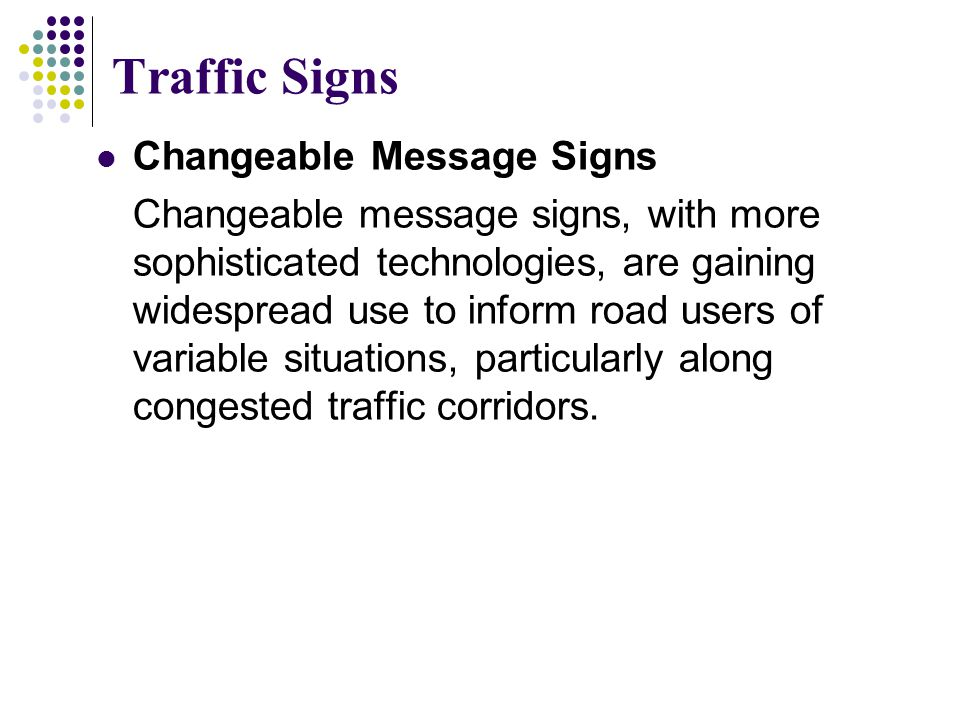 Traffic Signs Changeable Message Signs
