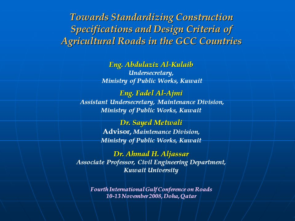 Towards Standardizing Construction Specifications and Design Criteria of Agricultural Roads in the GCC Countries