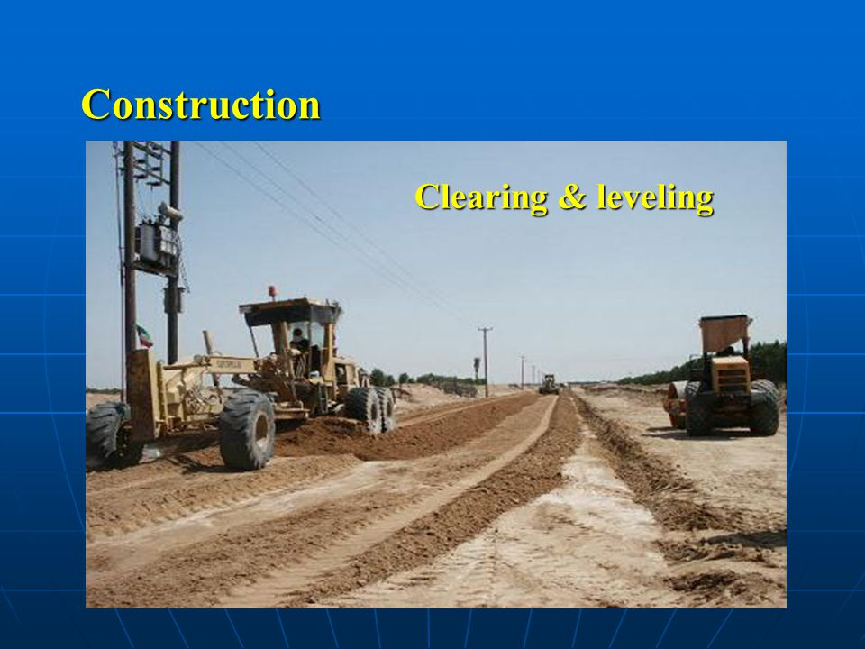 Construction Clearing & leveling