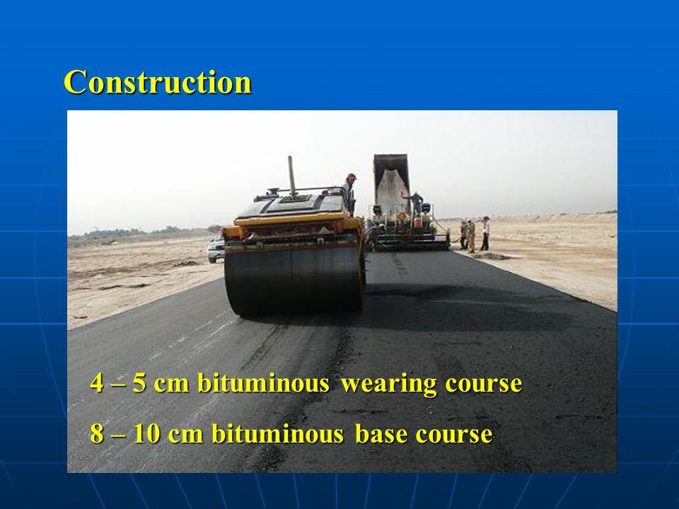 Construction 4 – 5 cm bituminous wearing course