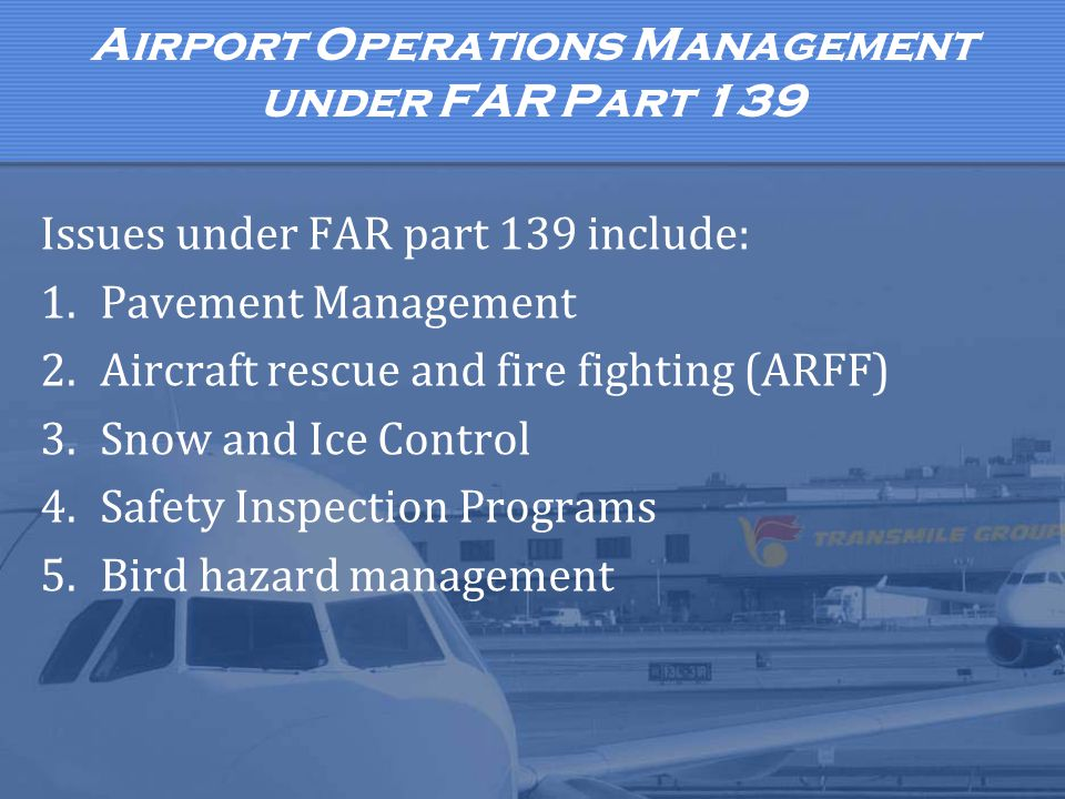 Airport Operations Management under FAR Part 139