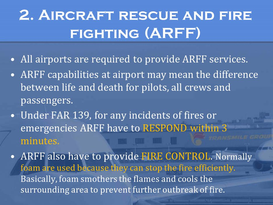 2. Aircraft rescue and fire fighting (ARFF)