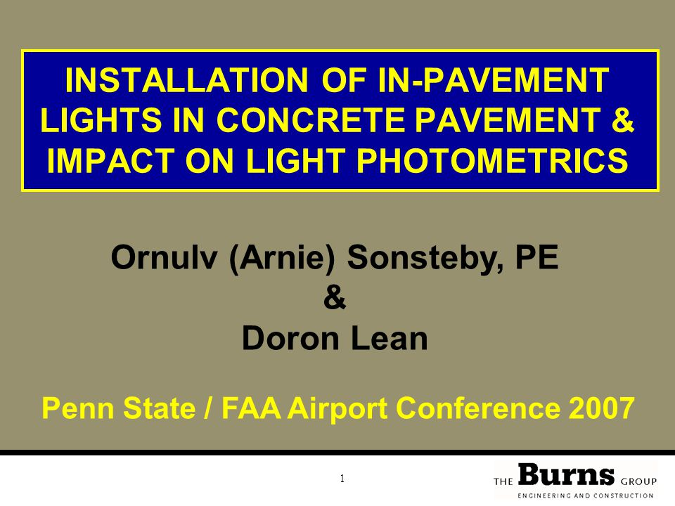 Ornulv (Arnie) Sonsteby, PE Penn State / FAA Airport Conference 2007