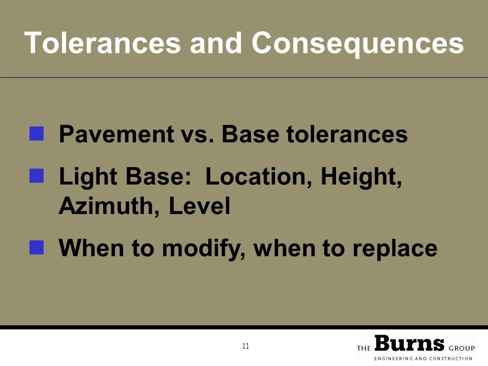 Tolerances and Consequences