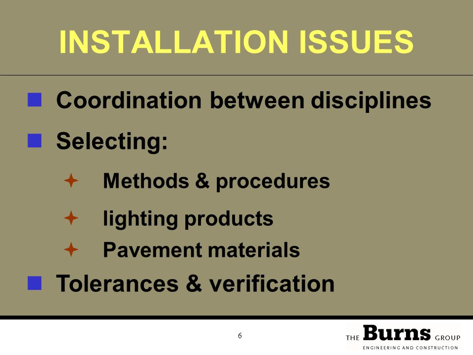 INSTALLATION ISSUES Coordination between disciplines Selecting: