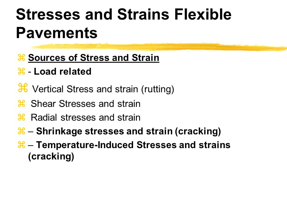 Stresses and Strains Flexible Pavements