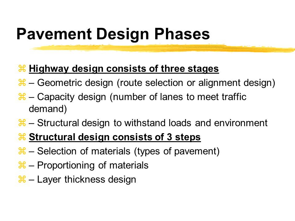 Pavement Design Phases