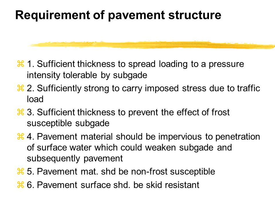 Requirement of pavement structure