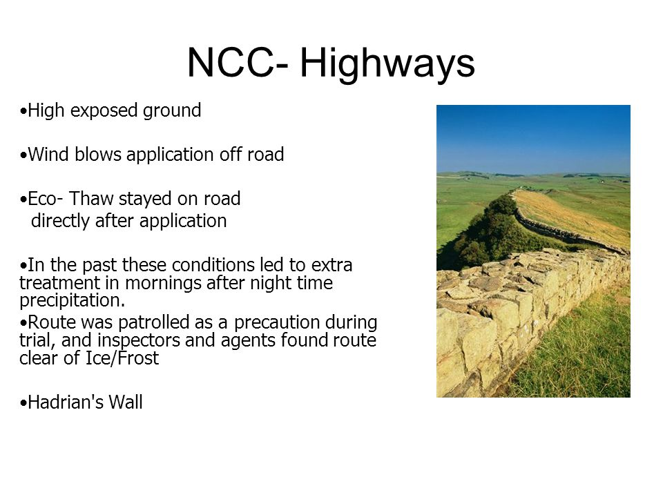NCC- Highways High exposed ground Wind blows application off road