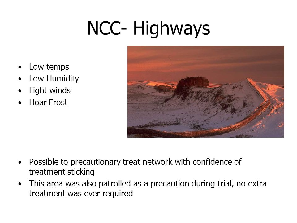 NCC- Highways Low temps Low Humidity Light winds Hoar Frost