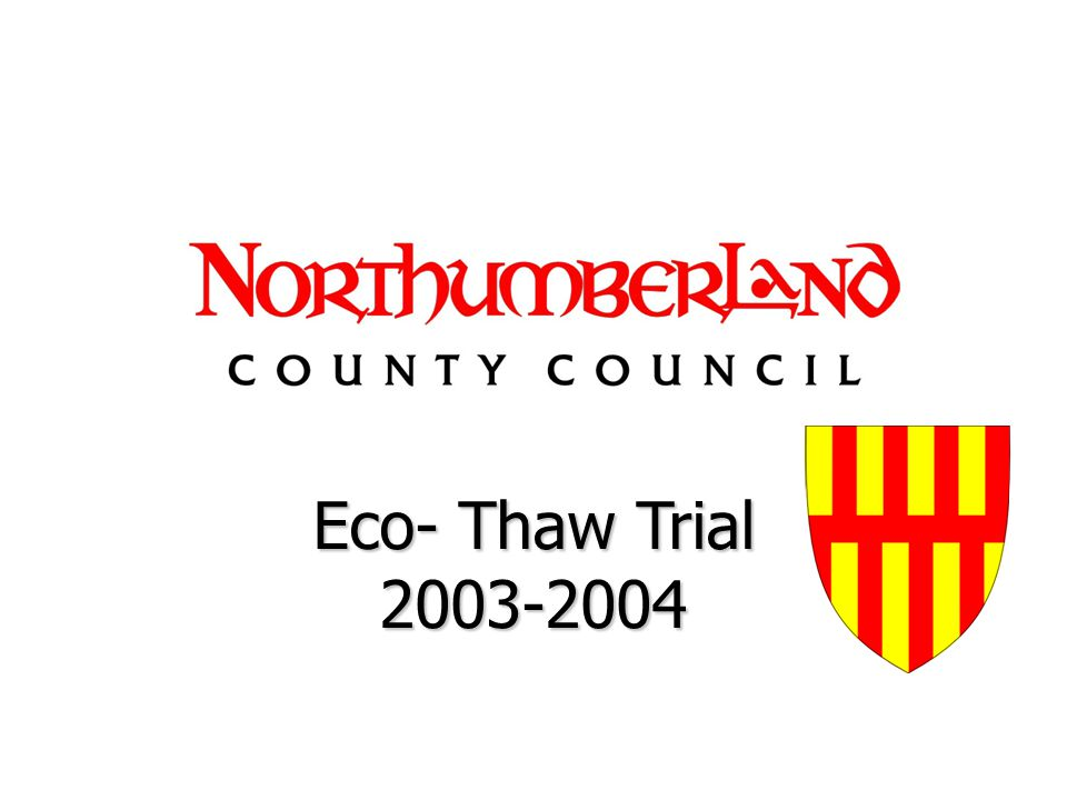 Eco- Thaw Trial 2003-2004