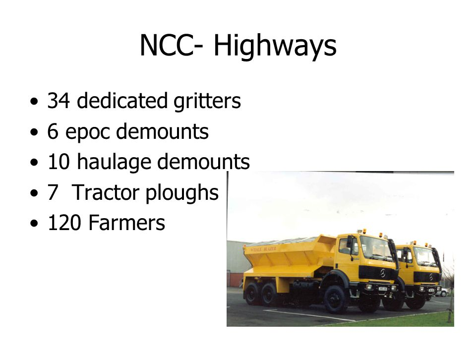 NCC- Highways 34 dedicated gritters 6 epoc demounts