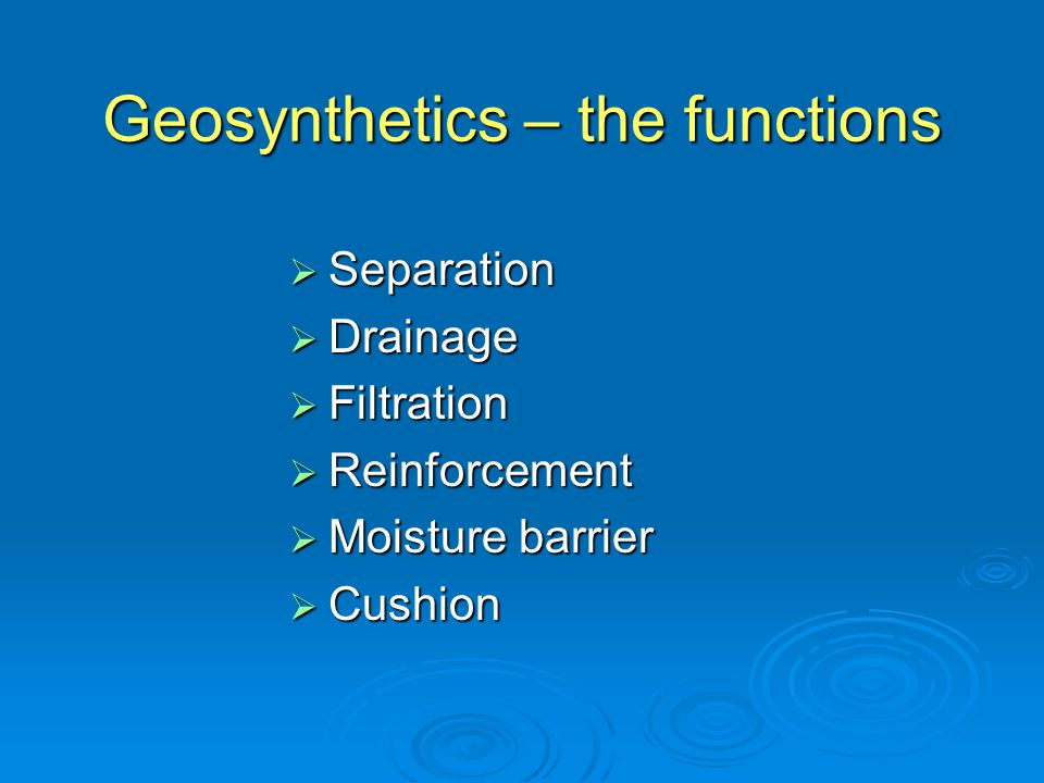 Geosynthetics – the functions