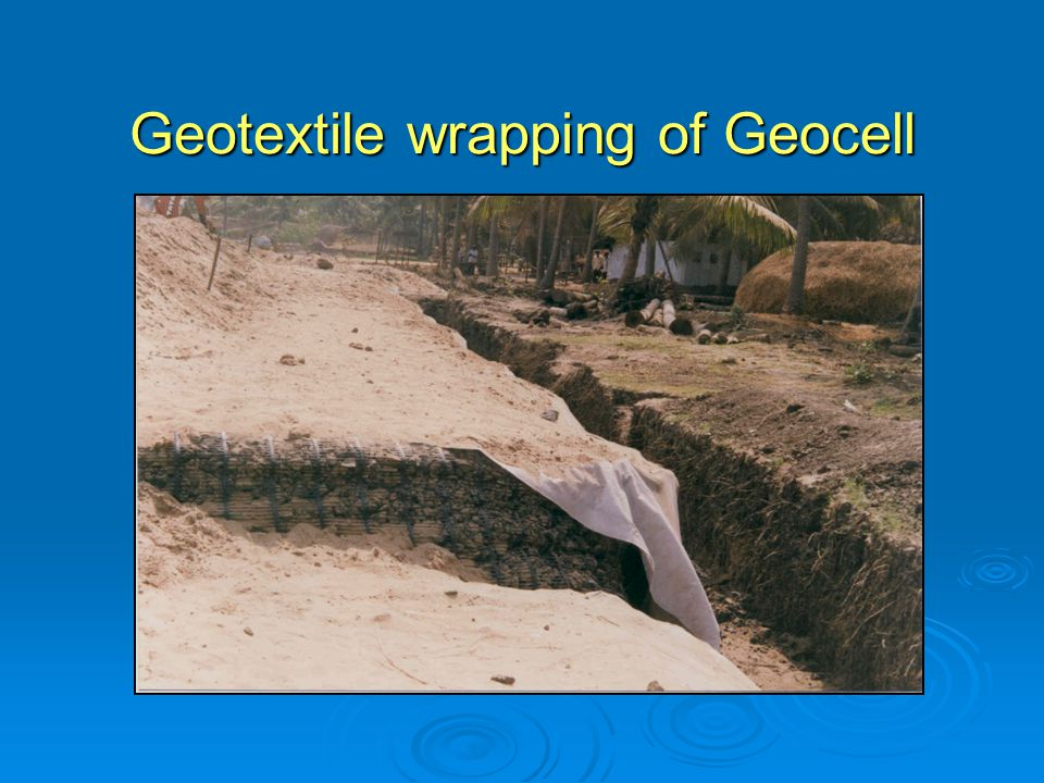 Geotextile wrapping of Geocell