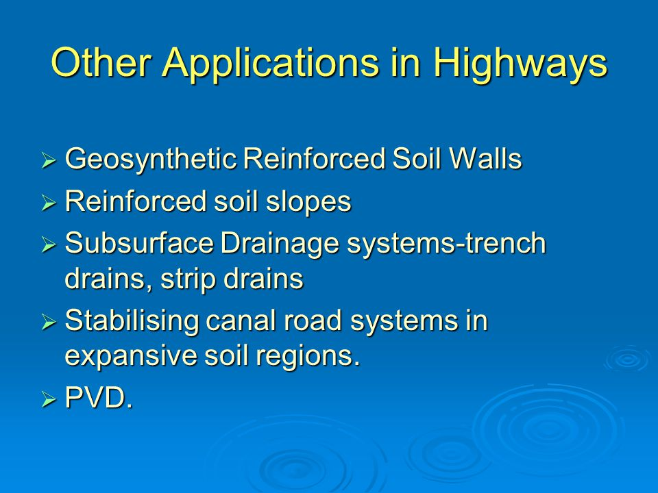 Other Applications in Highways