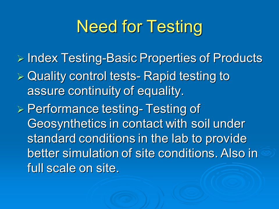 Need for Testing Index Testing-Basic Properties of Products
