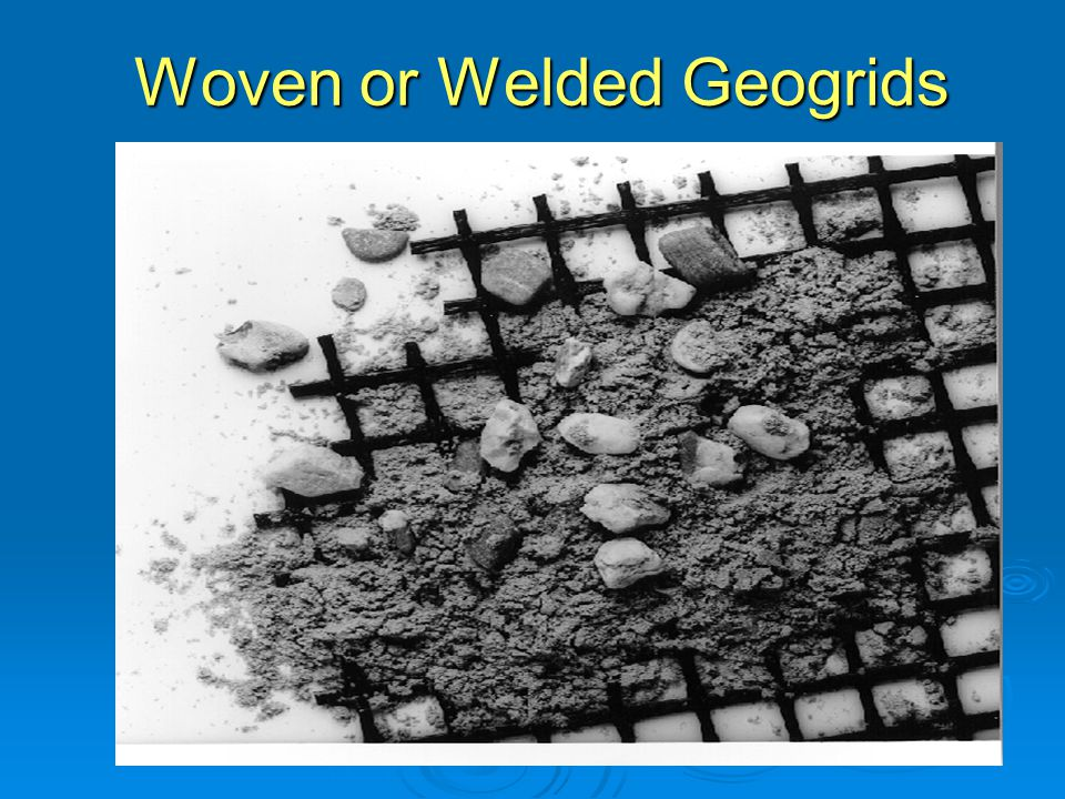 Woven or Welded Geogrids